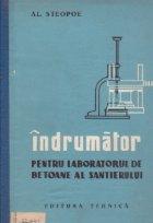 Indrumator pentru laboratorul betoane santierului