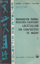 Indrumator pentru ridicarea calificarii lacatusilor