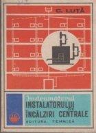 Indrumatorul instalatorului de incalziri centrale