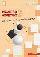 Inegalităţi geometrice (2). De la iniţiere la performanţă