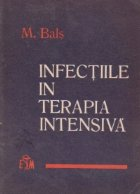 Infectiile in terapia intesiva - Cauze. Prevenire. Tratament