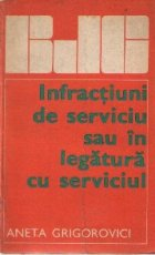Infractiuni de serviciu sau in legatura cu serviciul