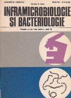 Inframicrobiologie si bacteriologie - Manual pentru licee sanitare, Anul III