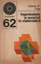 Ingeniozitate si surpriza in matematica - 270 de probleme