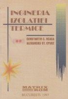INGINERIA IZOLATIEI TERMICE, Volumele I si II