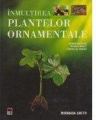 Inmultirea plantelor ornamentale