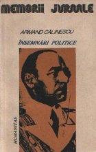 Insemnari politice. 1916 -1939