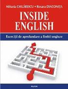 Inside English. Exerciţii de aprofundare a limbii engleze