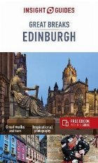 Insight Guides Great Breaks Edinburgh (Travel Guide with Fre
