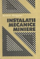 Instalatii mecanice miniere