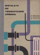 Instalatii de termoficare urbana - exploatare, intretinere, montaj