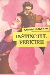 Instinctul fericirii - Roman