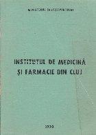 Institutul de Medicina si Farmacie din Cluj 1967-1969