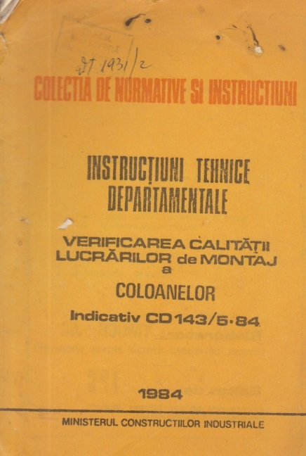 Instructiuni tehnice departamentale - Verificarea calitatii lucrarilor de montaj a coloanelor - Indicativ CD 143/5-84