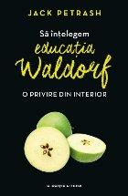 intelegem educatia Waldorf