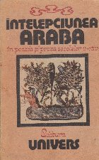 Intelepciunea araba in poezia si proza secolelor V - XIV