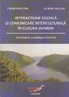 Interactiune sociala si comunicare interculturala in Clisura Dunarii - Contributii la o sociologie a frontierei
