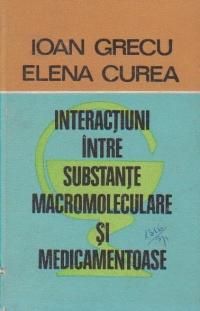 Interactiuni intre substante macromoleculare si medicamentoase