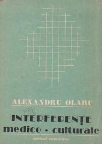Interferente medico-culturale (File din istoria medicinei romanesti)