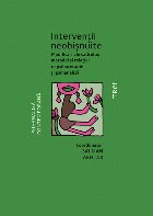 Intervenții neobișnuite. Modificări ale cadrului, metodei și relației în psihoterapie și psihanaliză