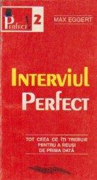 Interviul Perfect Tot ceea iti