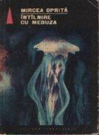 Intilnire meduza