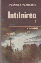 Intilnirea (cartea intii)