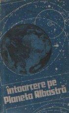 Intoarcere pe Planeta Albastra (Avertisment ecologic)