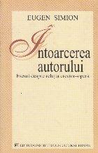 Intoarcerea autorului - Eseuri despre relatia creator-opera