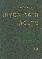 Intoxicatiile acute - Diagnostic. Tratament
