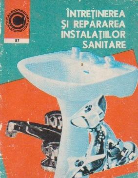 Intretinerea si repararea instalatiilor sanitare