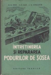 Intretinerea si repararea podurilor de sosea (Traducere din limba rusa)