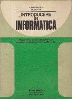 Introducere in Informatica - Manual pentru licee de matematica-fizica cu profil de matematica-informatica, Clasa a IX-a
