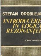 Introducere in Logica Rezonantei - Scrieri inedite