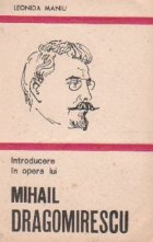 Introducere in opera lui Mihail Dragomirescu
