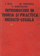 Introducere in teoria si practica medico-legala, Volumul I