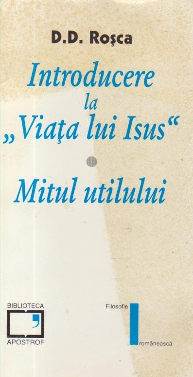 Introducere la Viata lui Isus. Mitul utilului