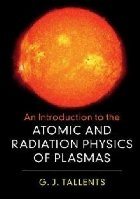 Introduction to the Atomic and Radiation Physics of Plasmas