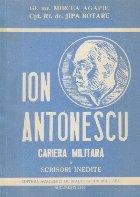 Ion Antonescu - Cariera militara (Scrisori inedite)