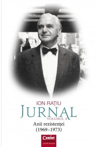 Ion Rațiu. Jurnal vol.4
