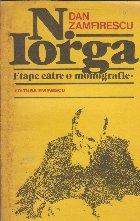 Iorga etape catre monografie