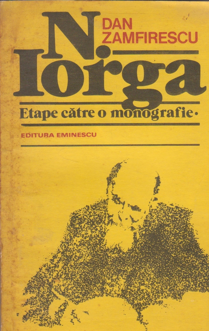 N. Iorga - etape catre o monografie