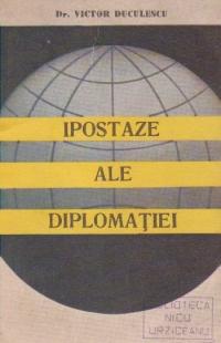 Ipostaze ale diplomatiei - Deschisa. Confidentiala. Secreta