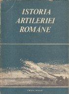 Istoria Artileriei Romane