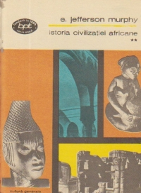 Istoria civilizatiei africane, Volumul al II-lea