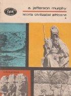 Istoria civilizatiei africane, Volumul I