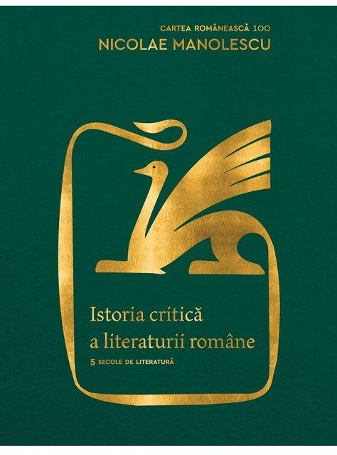 Istoria critică a literaturii române. Ediția a II-a, revăzută și adăugită