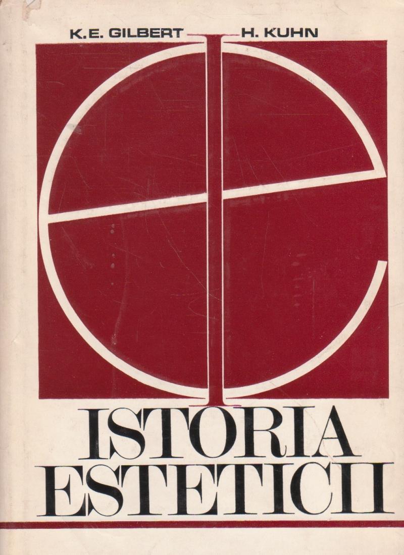 Istoria Esteticii (Gilbert, Kuhn)