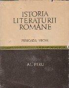 Istoria literaturii romane, Volumul I - Perioada veche