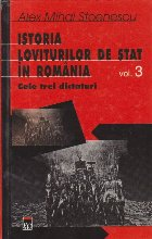 Istoria loviturilor stat Romania Volumul